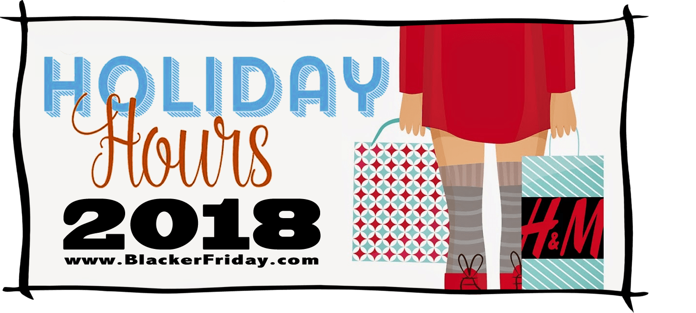 HM Black Friday Store Hours 2018