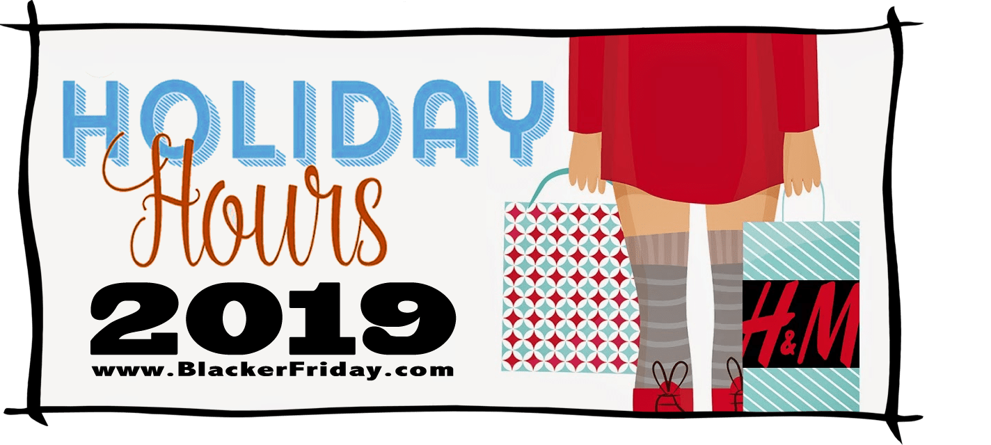 HM Black Friday Store Hours 2019