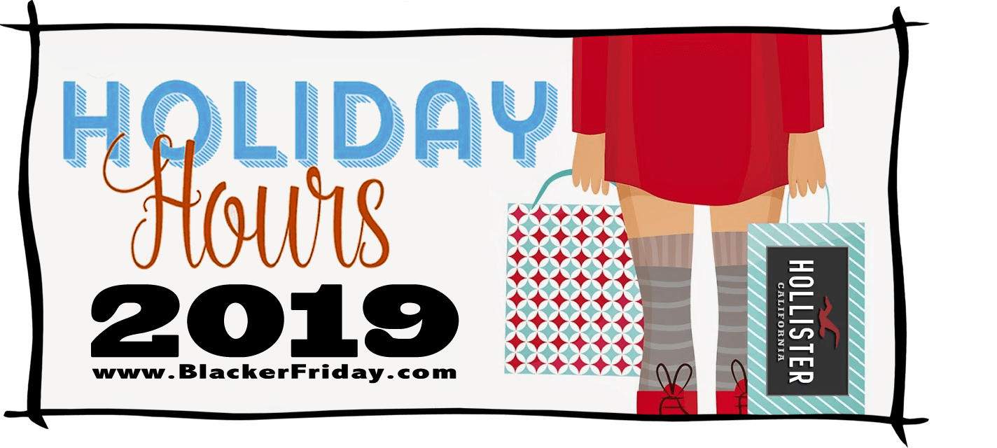 Hollister Black Friday Store Hours 2019