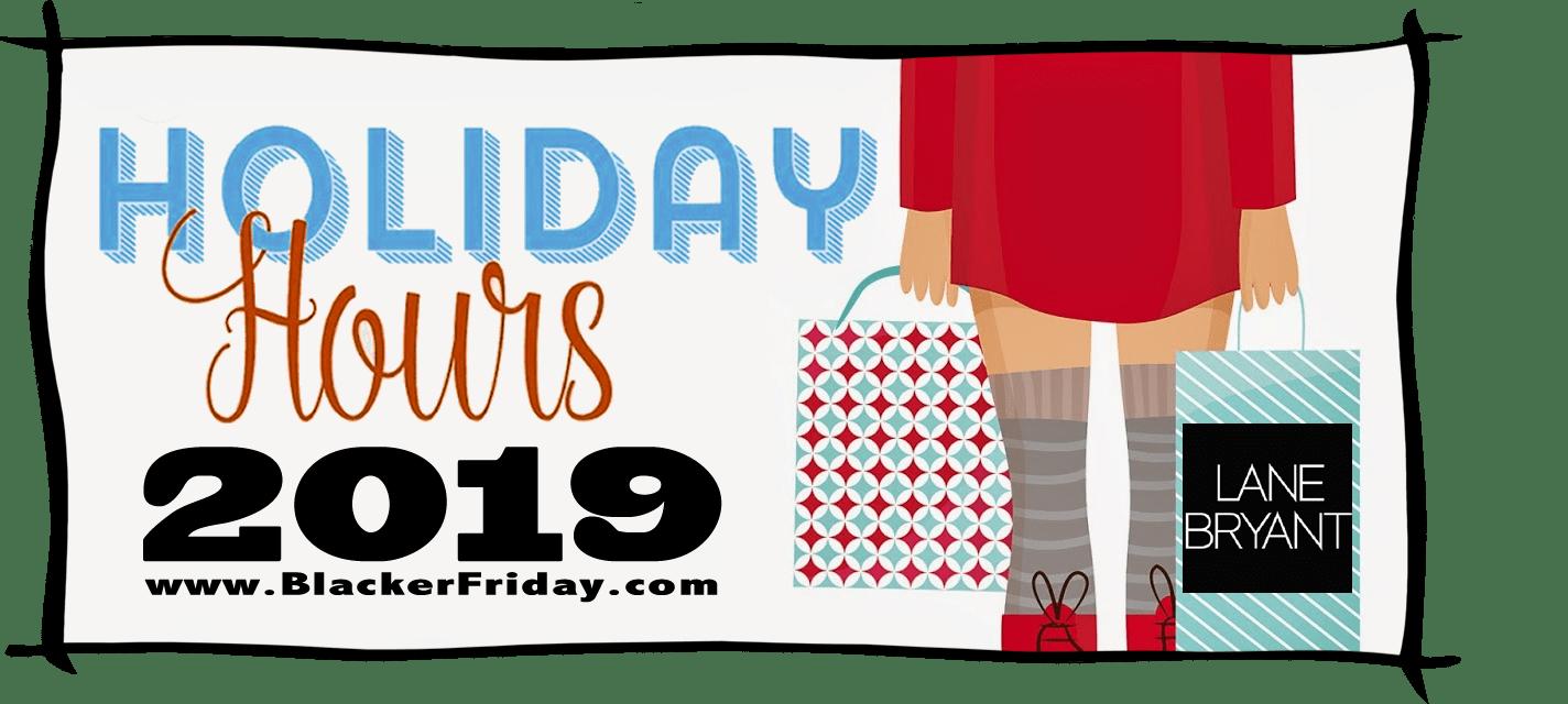 Lane Bryant Black Friday Store Hours 2019