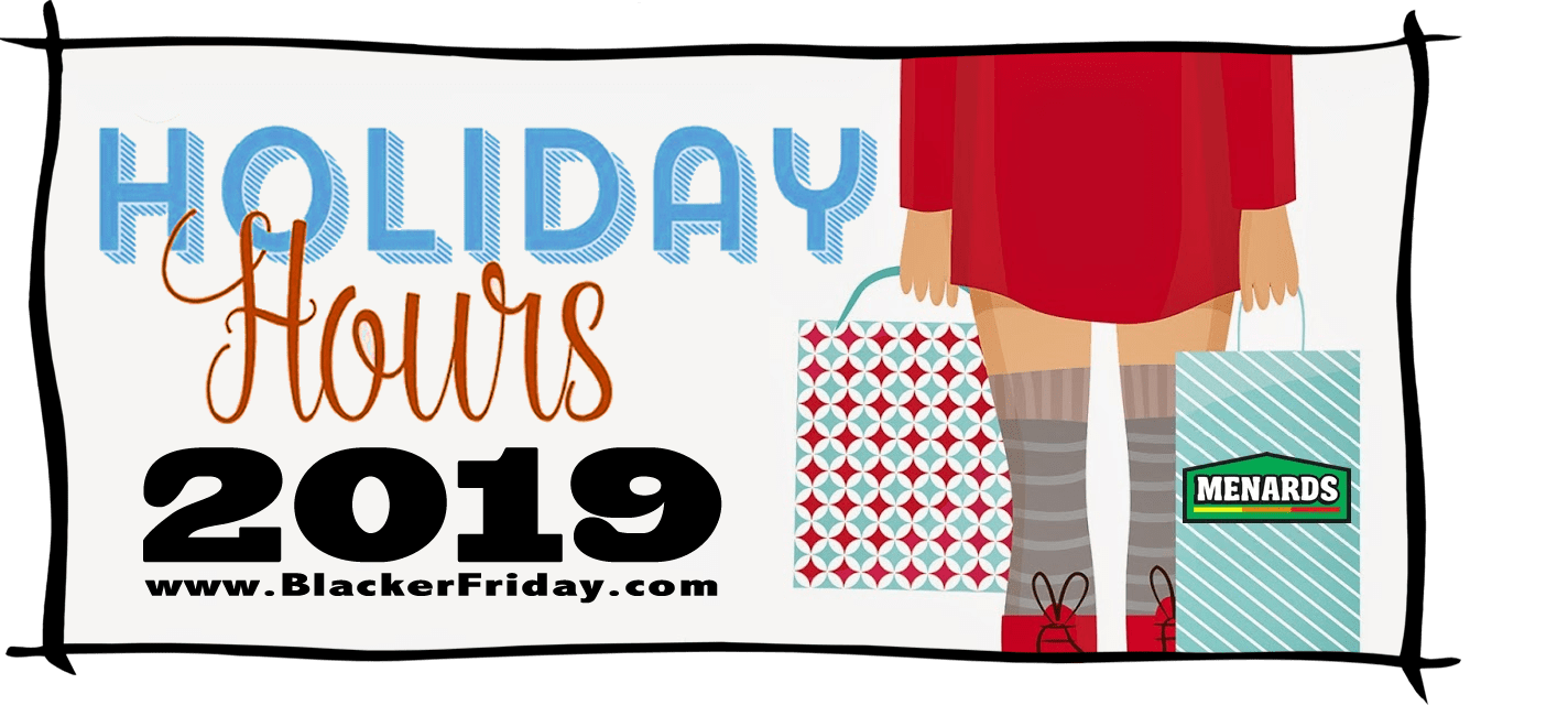 Menards Black Friday Store Hours 2019