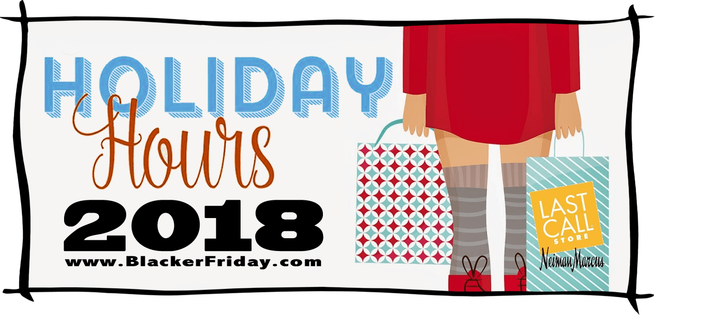 Neiman Marcus Black Friday Store Hours 2018