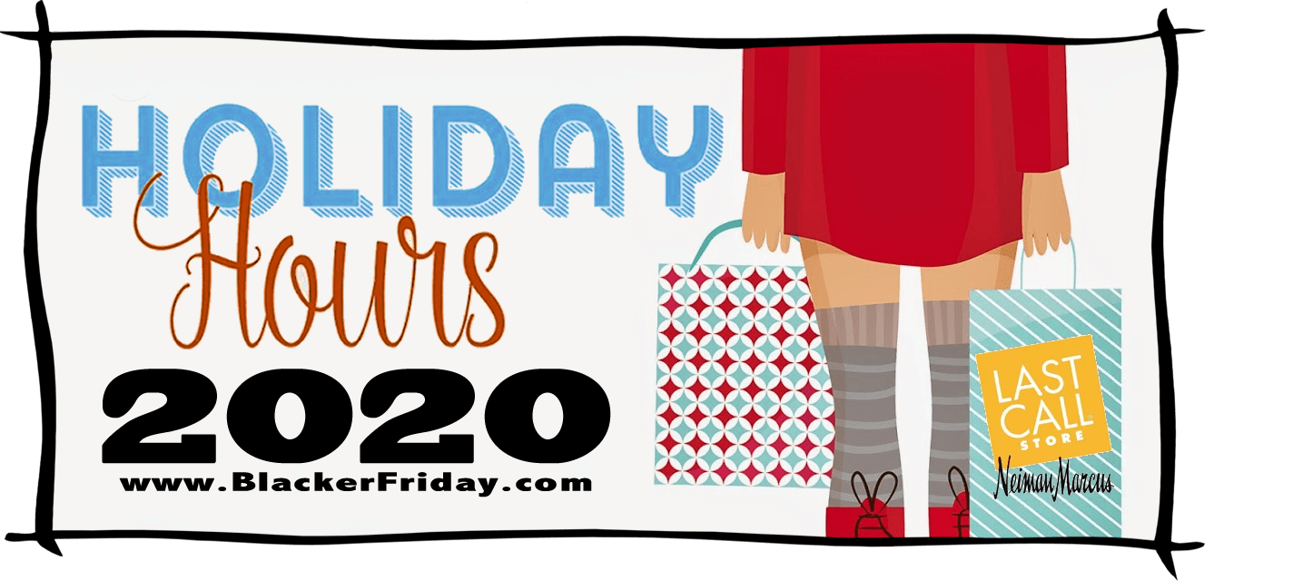 Neiman Marcus Black Friday Store Hours 2020