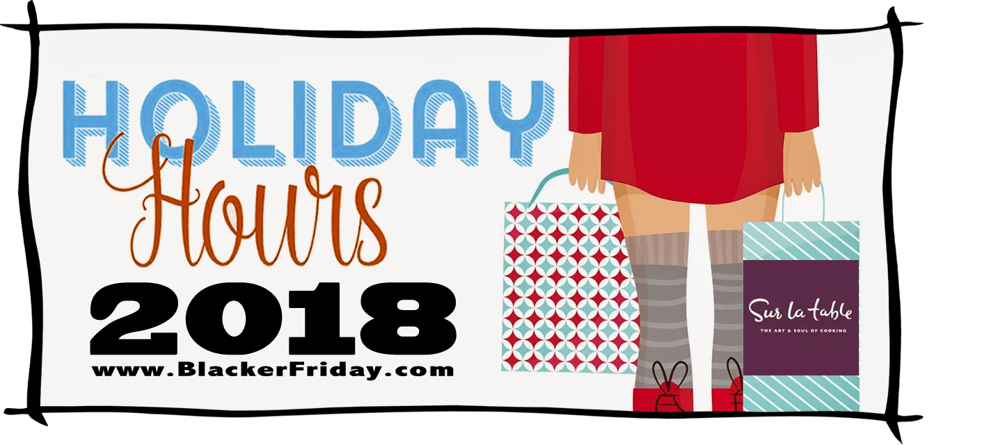 Sur la Table Black Friday Store Hours 2018