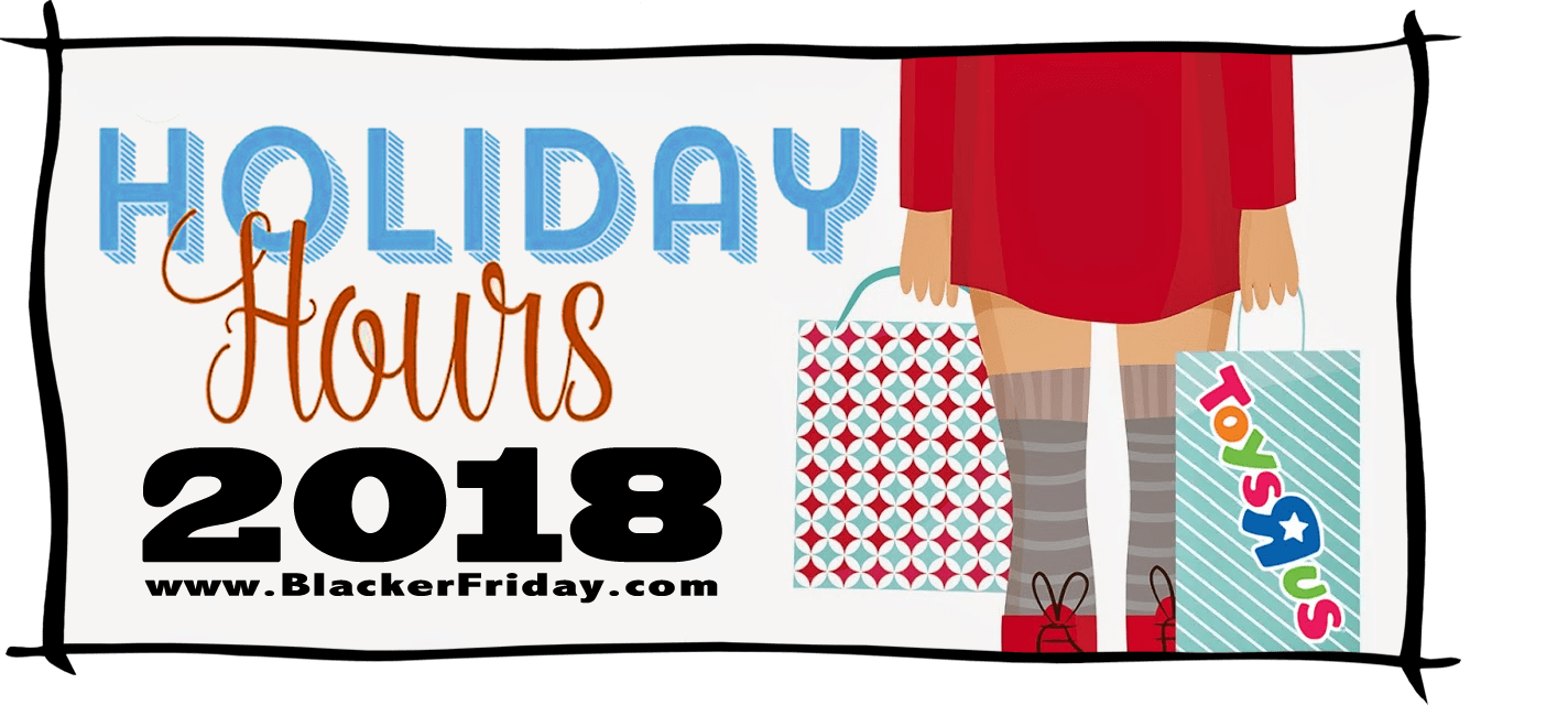 Toys R Us Black Friday Store Hours 2018