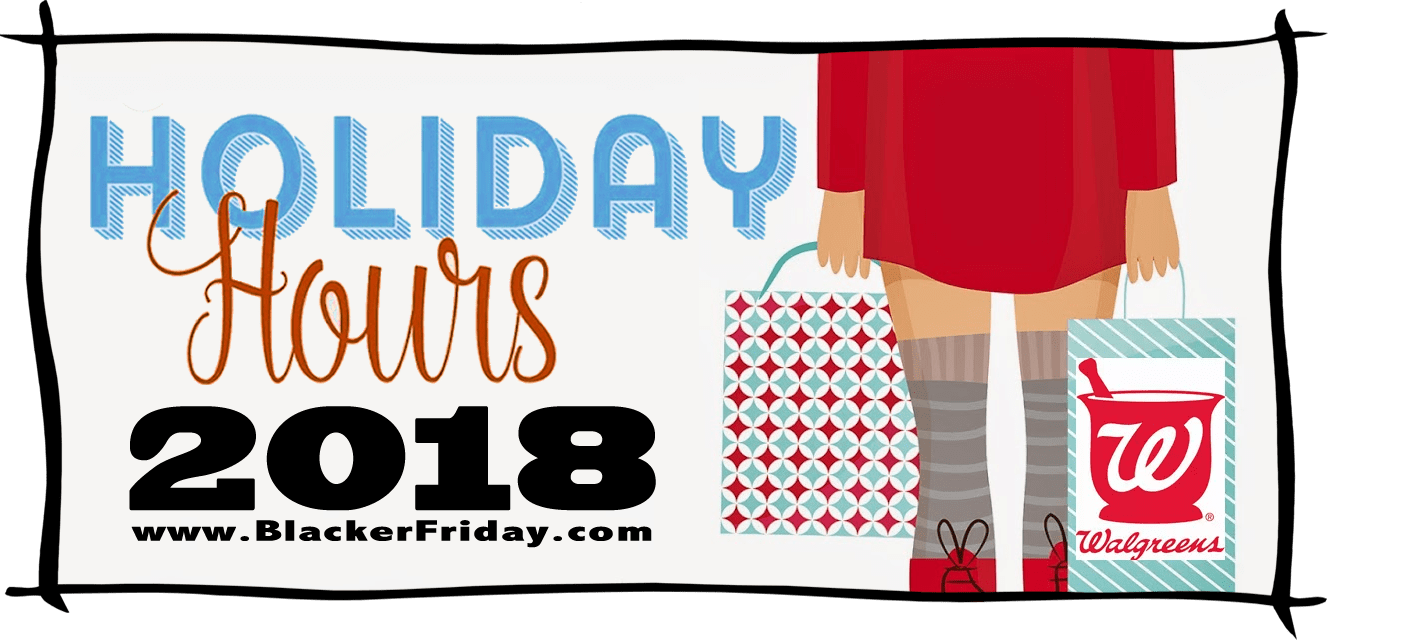 Walgreens Black Friday Store Hours 2018