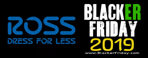 Ross Black Friday 2019 Ad, Sale & Deals - BlackerFriday com