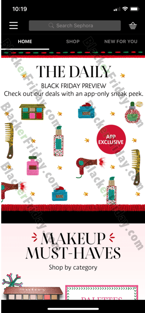 5bd6c06485c ... 2018  Sephora just announced their Black Friday preview! It s available  exclusively for those that have their app