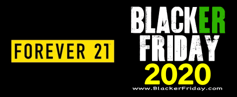 Forever 21 Black Friday 2020 Sale What To Expect Blacker Friday