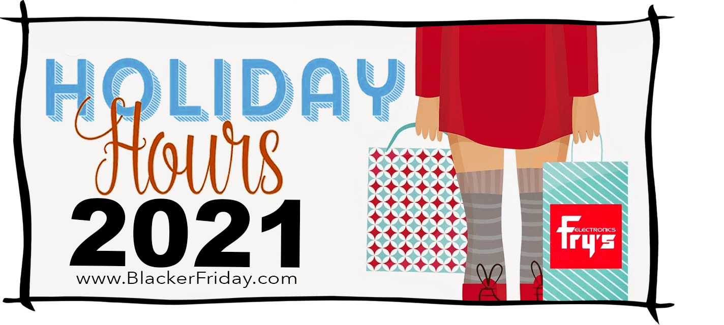 Frys Electronics Black Friday Store Hours 2021