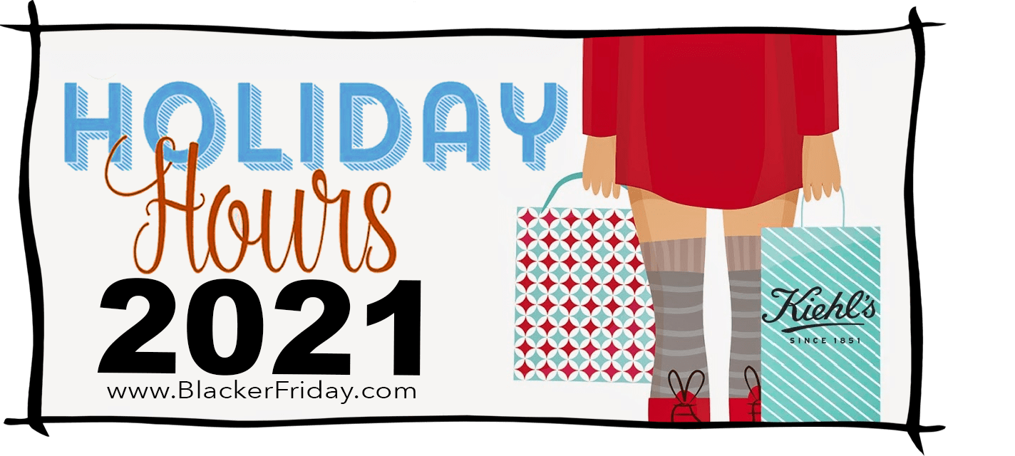 Kiehls Black Friday Store Hours 2021