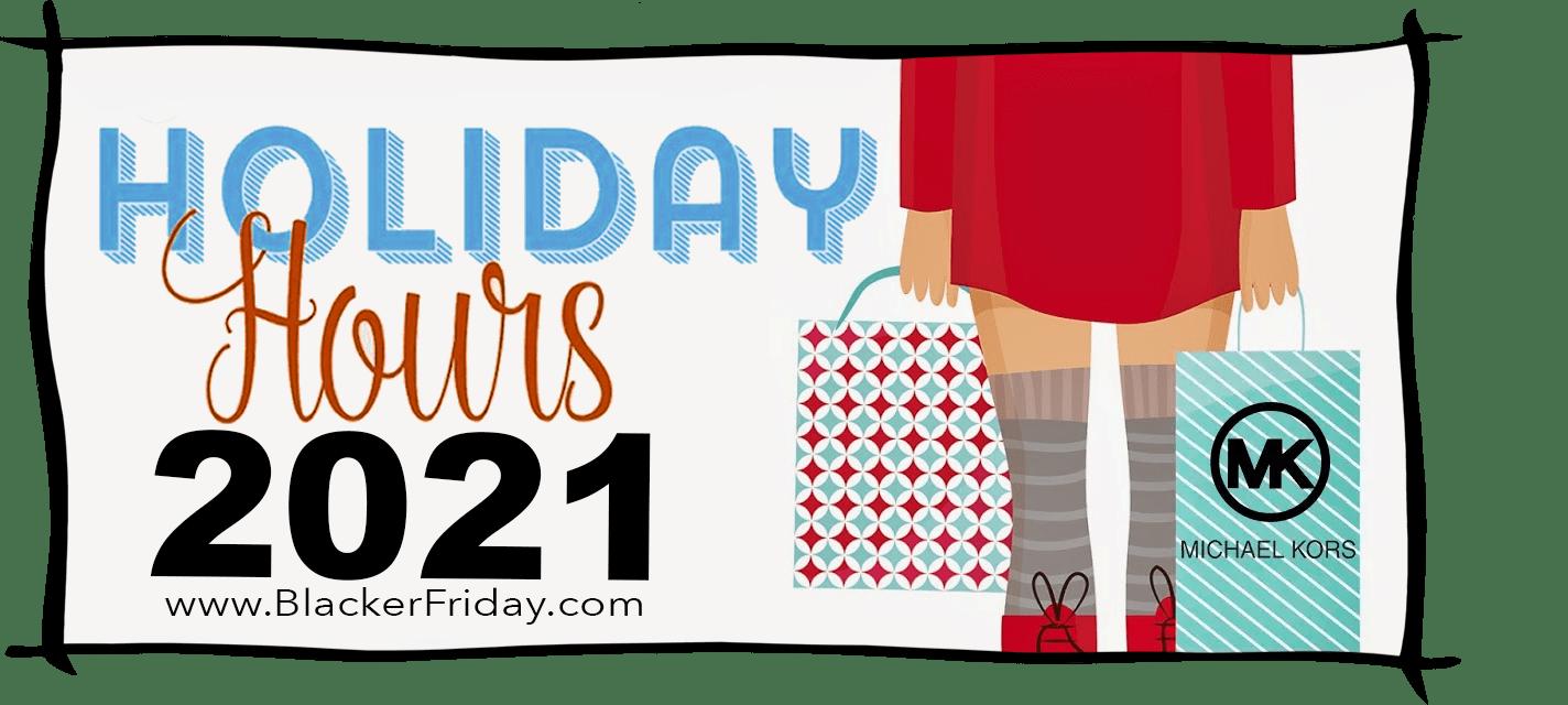 Michael Kors Black Friday Store Hours 2021