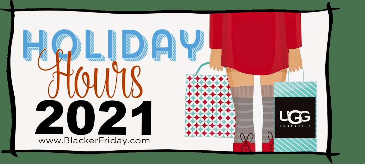 Ugg Black Friday Store Hours 2021