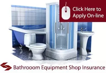 Bathroom Equipment Shop Insurance