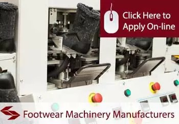 footwear machinery manufacturers insurance