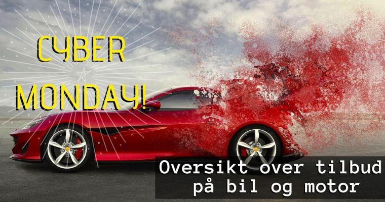 Cyber Monday: Oversikt over tilbud til Bil og Motor