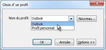 Fenêtre de choix de profil au lancement d'Outlook.