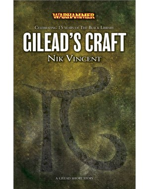 Gilead's Craft (eShort)