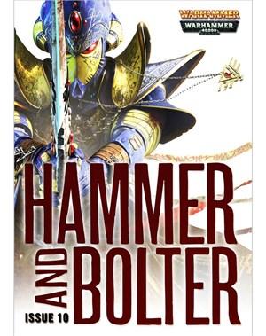Hammer & Bolter : Issue 10