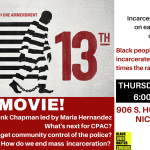 Free Movie! 13th - From Slavery to Mass Incarceration & Policing 4/19