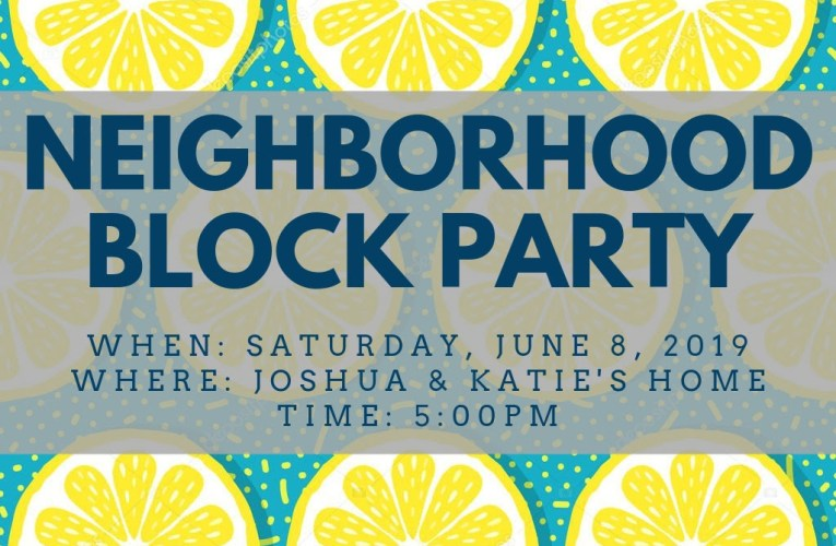 Neighborhood Block Party: June 15th