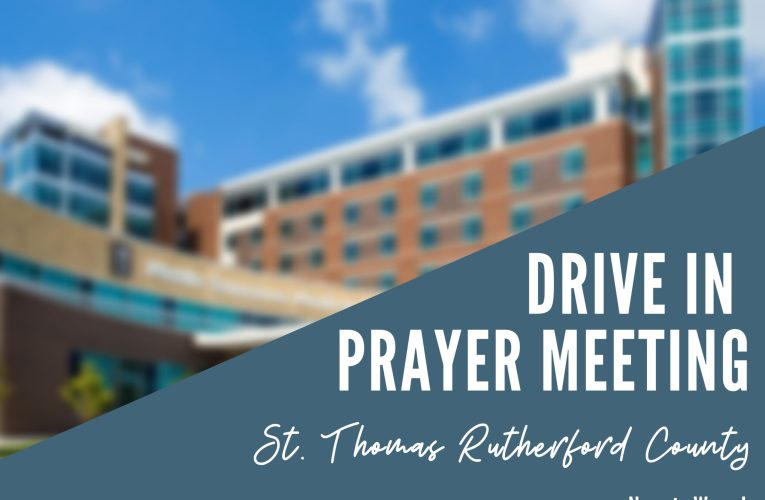 Drive In Prayer Meeting: Hospitals