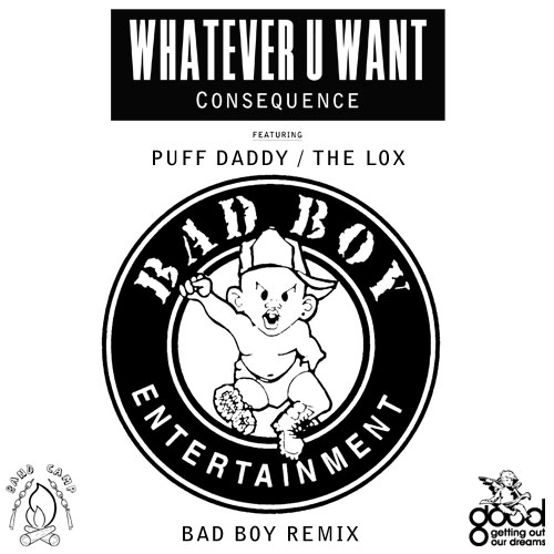 Whatever U Want BadBoy REMIX Poster