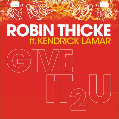 Robin Thicke ft. Kendrick Lamar