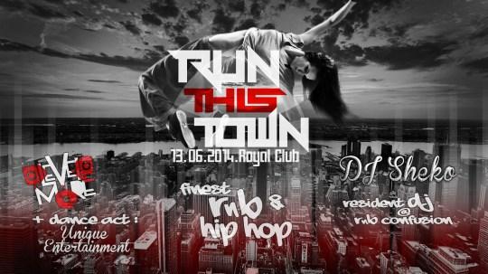 run this town royal club