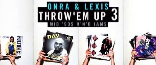 Onra-Lexis-Throw-Em-Up3