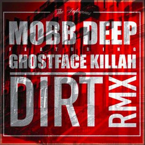 mobb-deep-dirt-remix