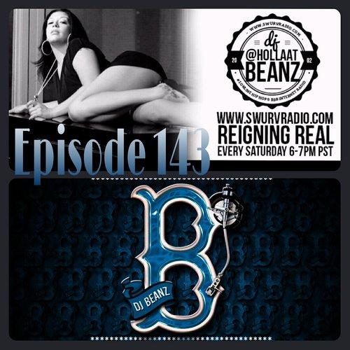 DJ Beanz – Reigning Real 143