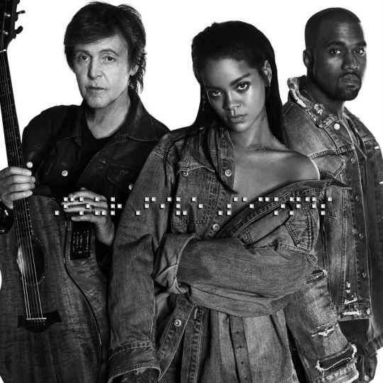 Rihanna ft. Kanye West & Paul McCartney