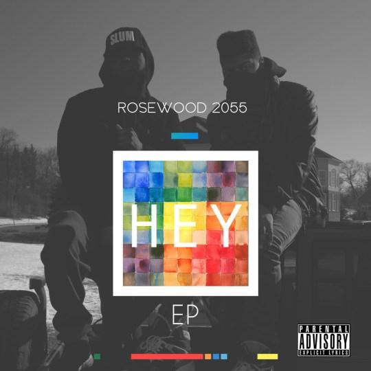 Rosewood 2055 - Hey (EP)