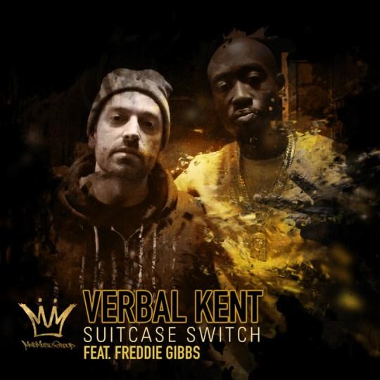 Verbal Kent ft. Freddie Gibbs - Suitcase Switch