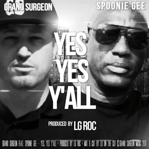 Spoonie Gee & Grand Surgeon - Yes, Yes Y'all