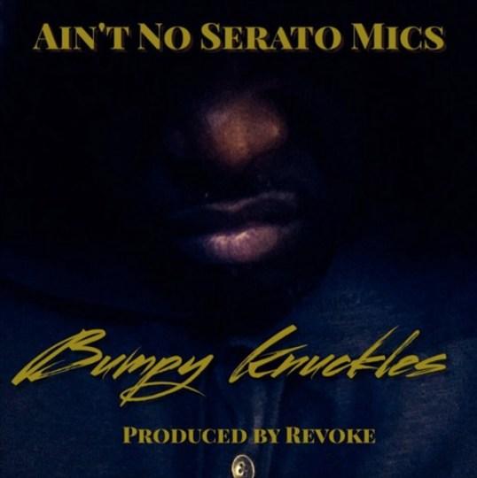 bumpy-knuckles-aint-no-serato-mics