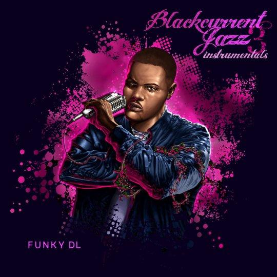 Funky DL – Blackcurrent Jazz 3 Instrumentals (Album Stream