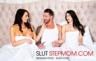 Slut Step Mom – Alex Coal Fucks her Boyfriend with her Slutty Stepmom Reagan Foxx