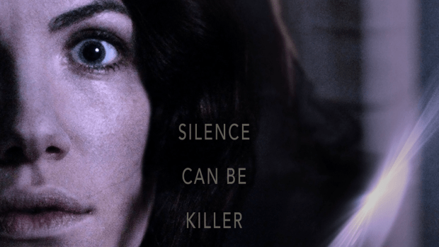 "Hush promo poster with the text ""Silence can be killer"""
