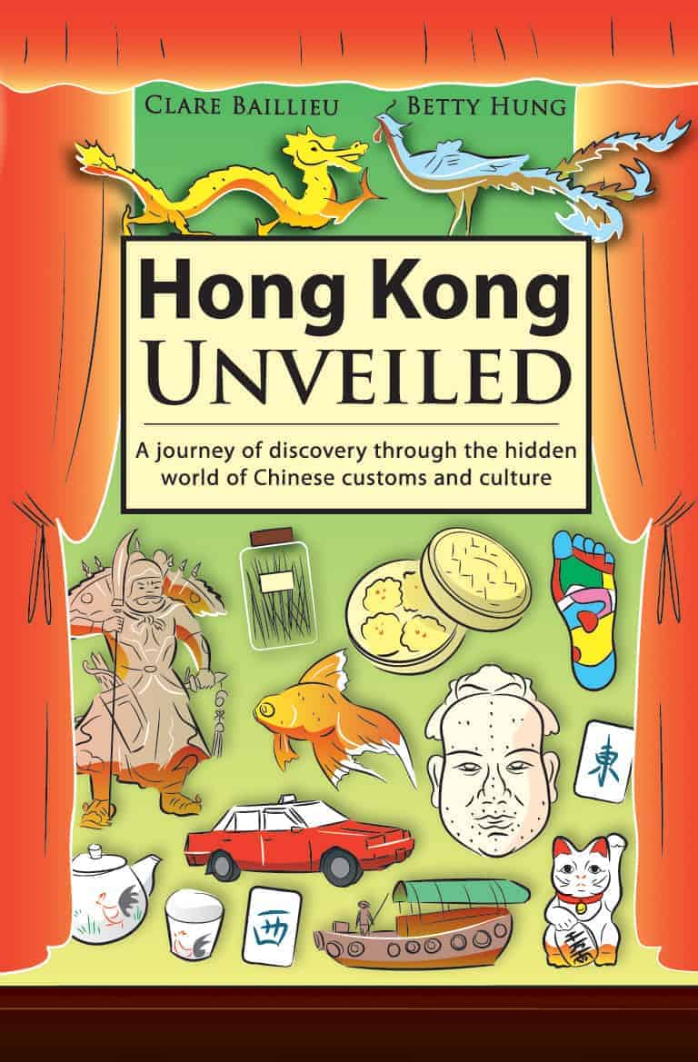 Hong Kong Unveiled: A journey of discovery through the hidden world of  Chinese customs and culture