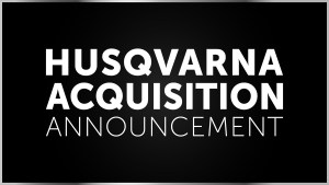 Husqvarna Acquisition Announcement