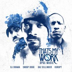 Snoop_Dogg_Tha_Dogg_Pound_Gang_Thats_My_Work_5-front-large.jpg
