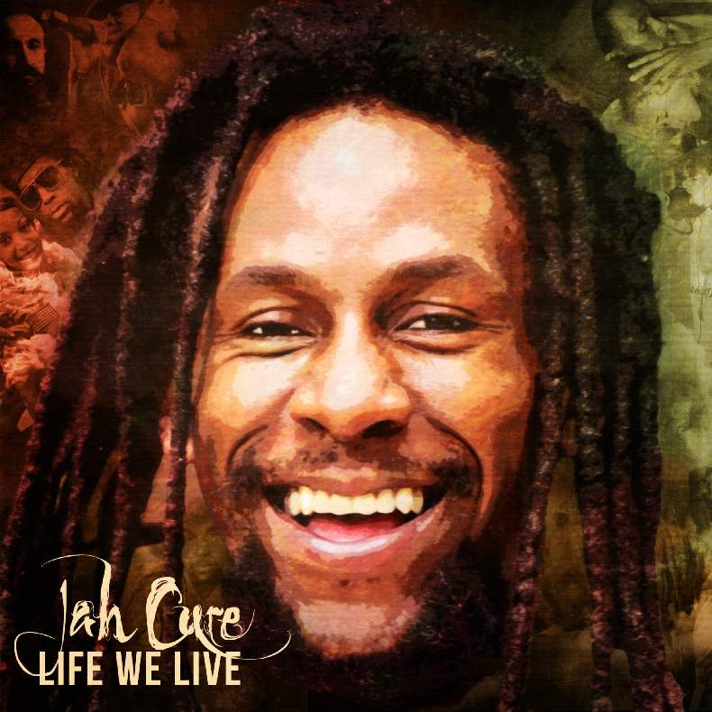 JAH-CURE-LIFE-WE-LIVE-_1.jpg