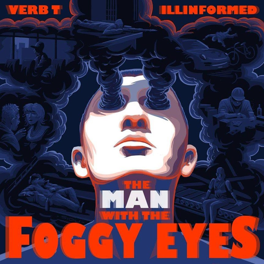 Verb-T--Illinformed---The-Man-With-The-Foggy-Eyes---Front-Cover.jpg