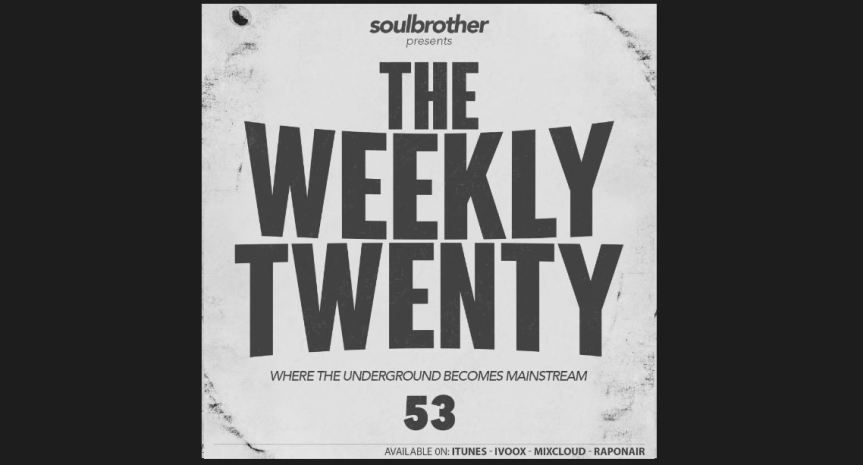 Mix: Soulbrother - The Weekly 20