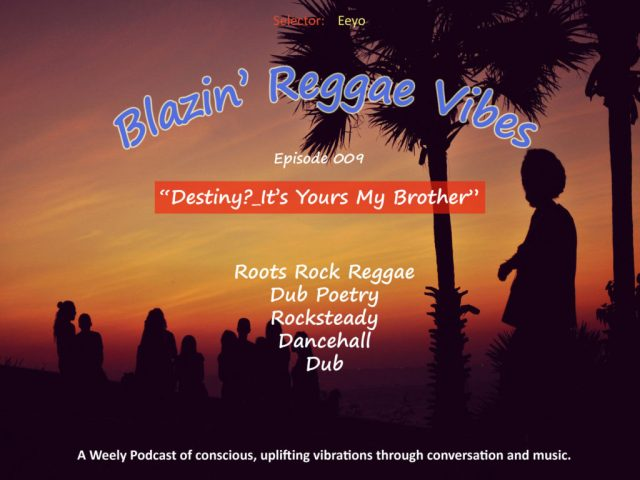 Blazin' Reggae Vibes - Ep. 009 Poster