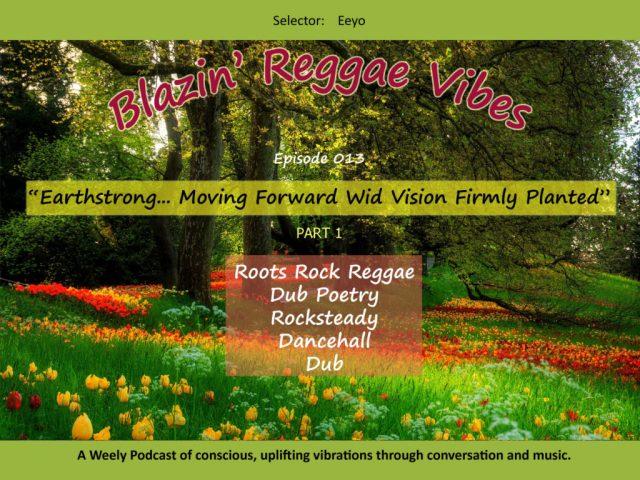 Blazin' Reggae Vibes - Ep. 13 Poster