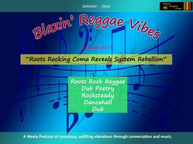 Blazin' Reggae Vibes Episode 017 Poster