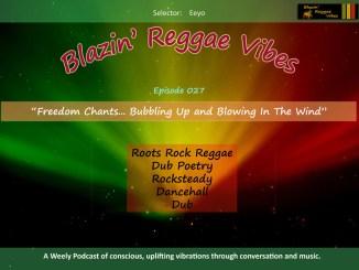 Blazin' Reggae Vibes Ep. 027 Poster